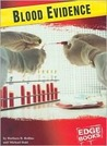 Blood Evidence (Forensic Crime Solvers)