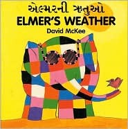 Elmer's Weather (English?Gujarati) (Elmer series)