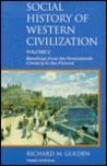 Social History of Western Civilization, Volume 2: Readings from the Seventeenth Century to the Present