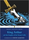 Puffin Classics King Arthur And His Knights Of The Round Table