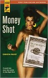 Money Shot (Hard Case Crime, #40)