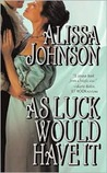 As Luck Would Have It (Providence, #1)