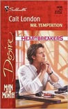 Mr. Temptation (Man of The Month/Heartbreakers) (Silhouette Desire, No. 1430)