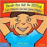 Hands Are Not for Hitting / Las manos no son para pegar (Best Behavior) (Spanish Edition)