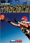 Touchdown Trouble (Fred Bowen Sports Story Series)