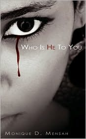 Who Is He To You