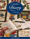 A Quilter's Diary: Written in Stitches