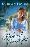 Beloved Counterfeit