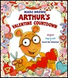 Arthur's Valentine Countdown (Board Book with Stickers, Flaps to Lift, and a Punch-Out Valentine)