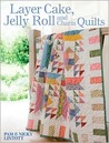 Jelly Roll, Layer Cake & Charm Quilts