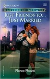 Just Friends To...Just Married (Harlequin Romance)
