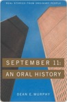 September 11 September 11: An Oral History an Oral History