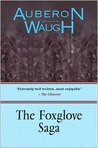 The Foxglove Saga