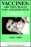Vaccines: Are They Really Safe and Effective! a Parent's Guide to Childhood Shots