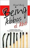 Being Abbas El Abd (Modern Arabic Literature)