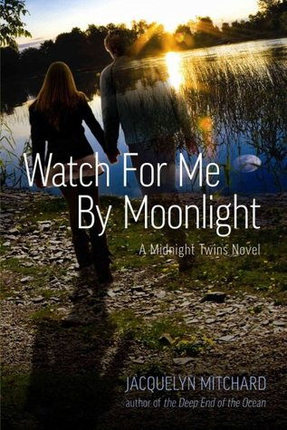 Watch for Me by Moonlight (Midnight Twins, # 3)