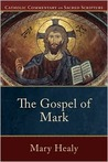 Gospel of Mark, The (Catholic Commentary on Sacred Scripture)