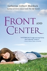 Front and Center (Dairy Queen, #3)