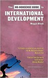 No-nonsense Guide to International Development (No-Nonsense Guides)