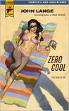 Zero Cool (Hard Case Crime #41)