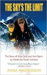 The Sky's the Limit: Vicky Jack and Her Quest to Climb the Seven Summits