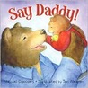 Say Daddy! (Picture Books)