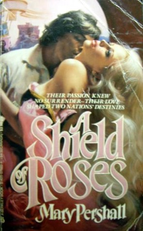A Shield Of Roses