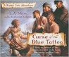 Curse of the Blue Tattoo: Being an Account of the Misadventures of Jacky Faber, Midshipman and Fine Lady (Bloody Jack, Book 2)