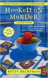 Hooked on Murder (A Crochet Mystery, Book 1)