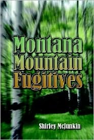 Montana Mountain Fugitives