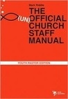 The (un) Official Church Staff Manual: Youth Pastor Edition (Youth Specialties)