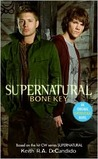 Bone Key (Supernatural, #2)