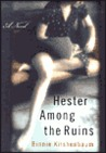 Hester Among the Ruins: A Novel