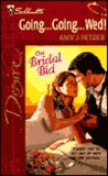 Going ... Going ... Wed! (The Bridal Bid / Wife, Inc.) (Silhouette Desire)