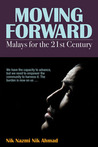 Moving Forward: Malays for the 21st Century