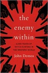 The Enemy Within: 2,000 Years of Witch-hunting in the Western World