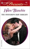 The Spaniard's Baby Bargain (Expecting!) (Harlequin Presents, #2397)