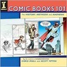 Comic Books 101: The History, Methods and Madness