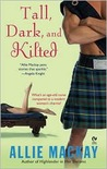Tall, Dark and Kilted