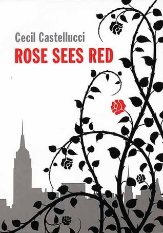 Rose Sees Red