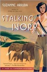 Stalking Ivory: A Jade Del Cameron Mystery