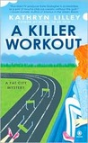 A Killer Workout (A Fat City Mystery, #2)