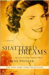 Shattered Dreams: My Life as a Polygamist's Wife