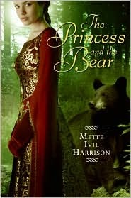 The Princess and the Bear (Princess, #2)