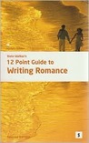 12-Point Guide to Writing Romance (Studymates Writers Guides)