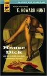 House Dick (Hard Case Crime #54)