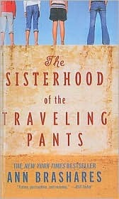 Sisterhood of the Traveling Pants (Sisterhood of the Traveling Pants, #1)