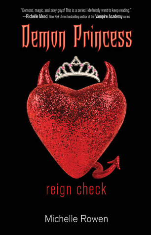 Reign Check (Demon Princess, #2)
