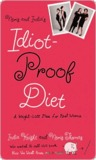 Neris and India's Idiot-Proof Diet: A Weight-Loss Plan for Real Women