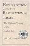 Resurrection and the Restoration of Israel: The Ultimate Victory of the God of Life